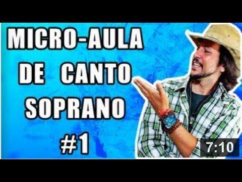 Micro Aula de Canto Feminino 01 – Soprano